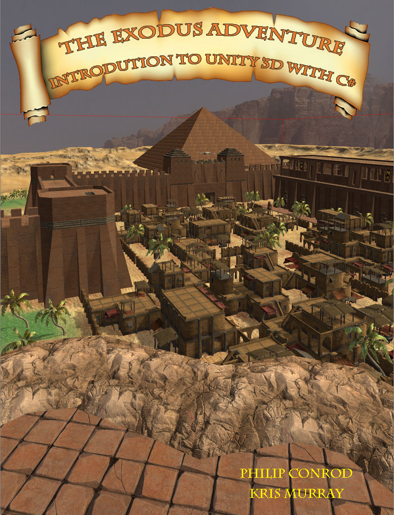 Introduction to c with unity 3d the exodus adventure by introduction to c with unity 3d the exodus adventure by biblebyte books and games baditri Image collections