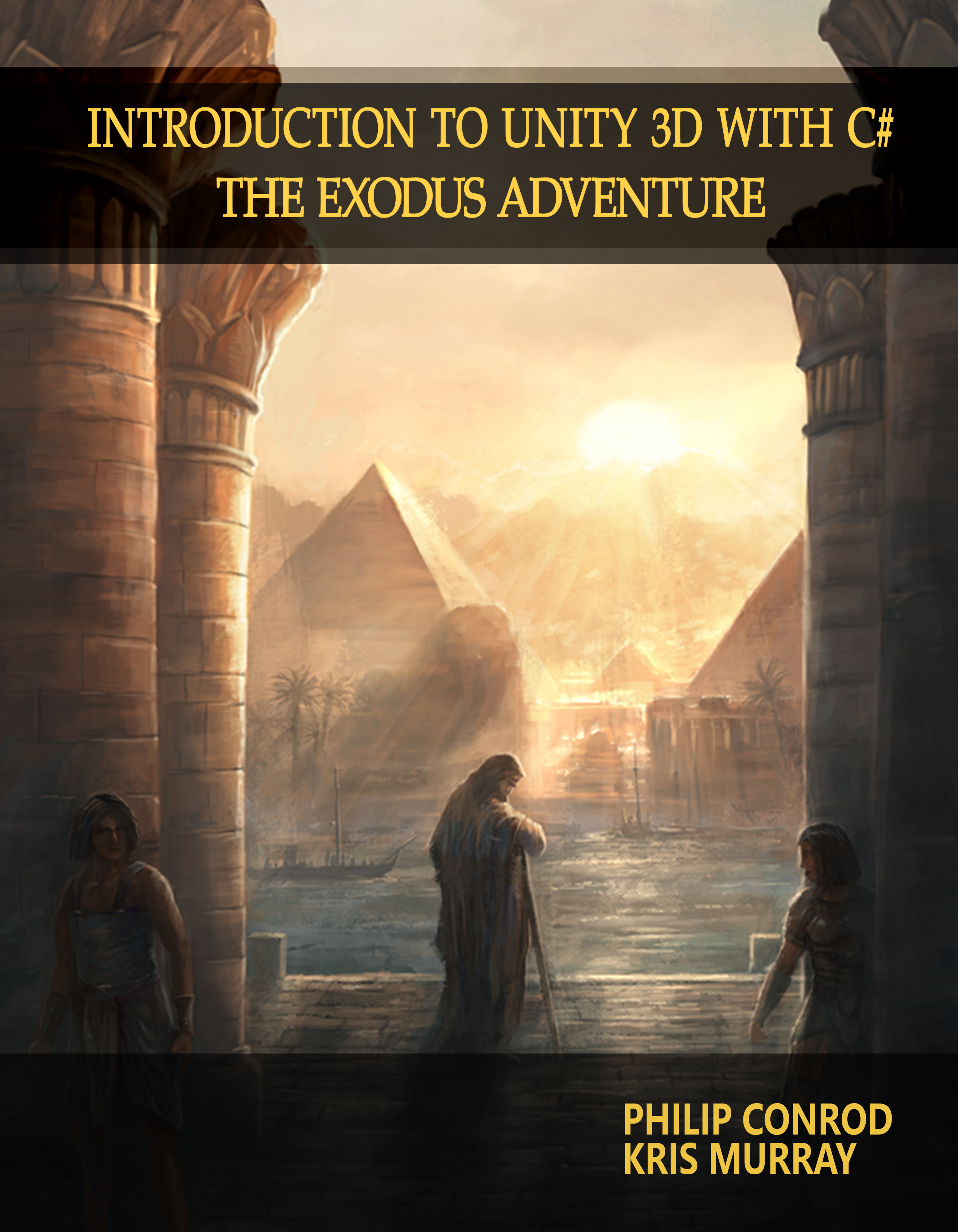 Introduction to Unity 3D with C#: The Exodus Adventure - 2nd Edition